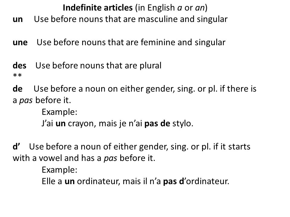 Indefinite articles (in English a or an)