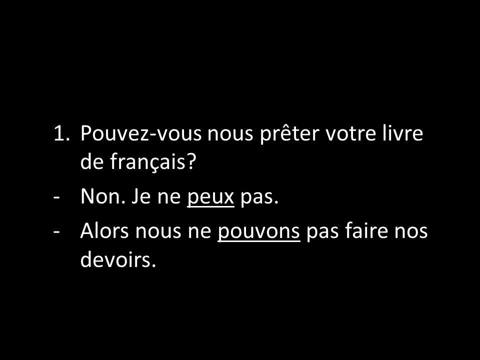 Pouvez-vous nous prêter votre livre de français