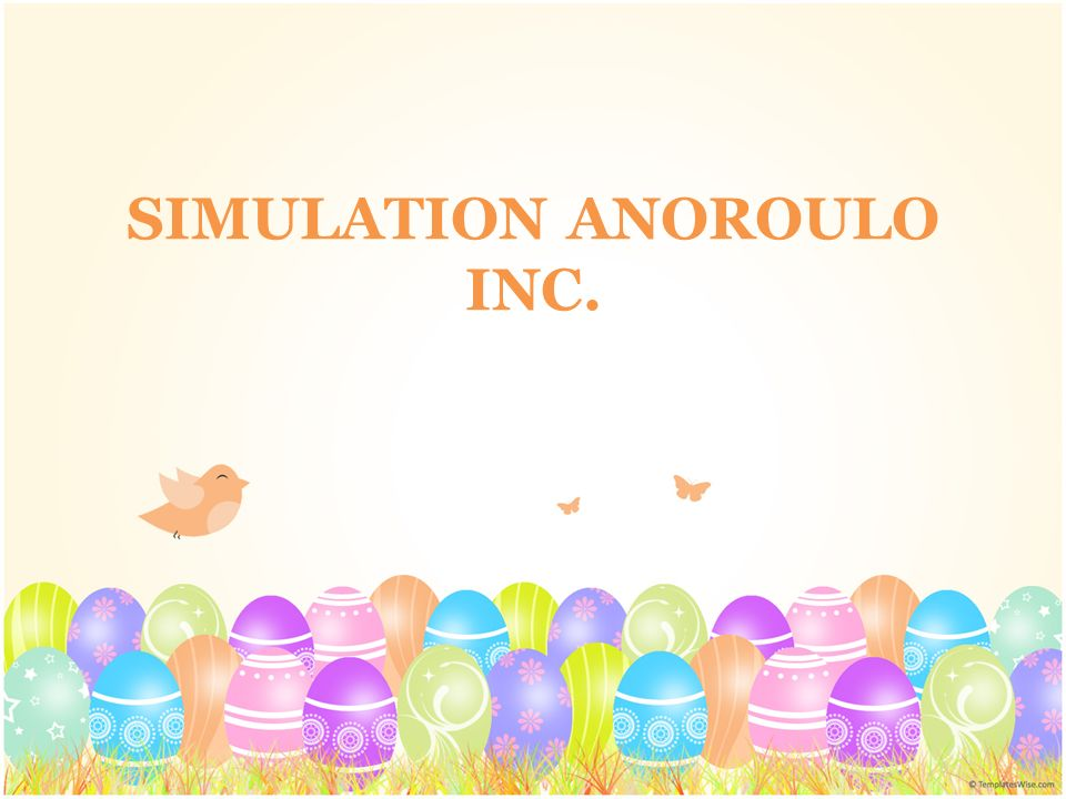 SIMULATION ANOROULO INC.