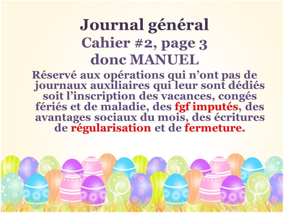 Journal général Cahier #2, page 3 donc MANUEL