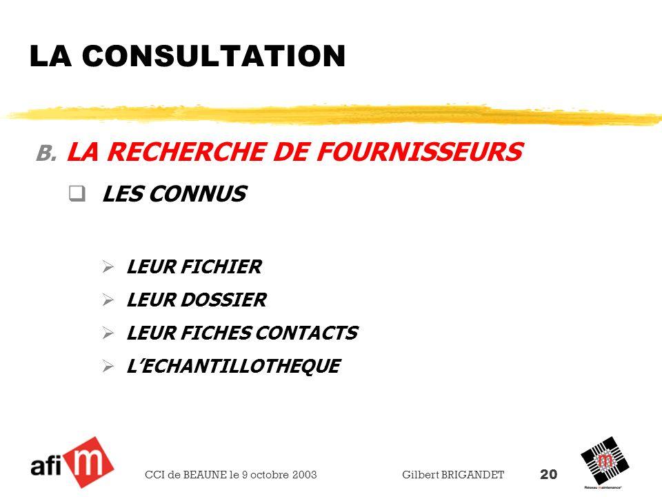 LA CONSULTATION LA RECHERCHE DE FOURNISSEURS LES CONNUS LEUR FICHIER