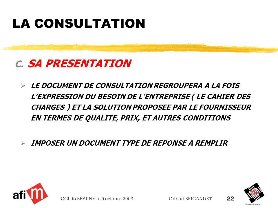 LA CONSULTATION SA PRESENTATION