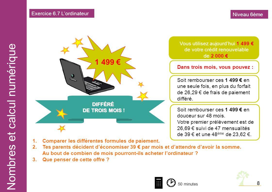 1 499 € Exercice 6.7 L'ordinateur Niveau 6ème