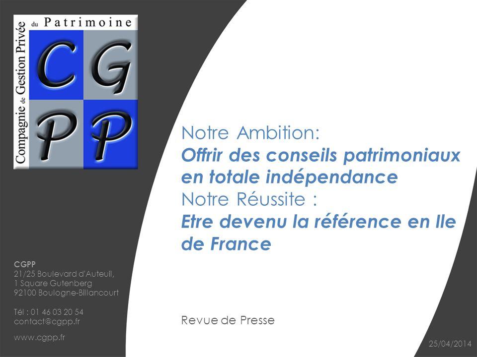 Notre Ambition: Offrir des conseils patrimoniaux en totale indépendance Notre Réussite : Etre devenu la référence en Ile de France
