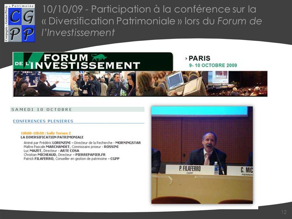 10/10/09 - Participation à la conférence sur la « Diversification Patrimoniale » lors du Forum de l'Investissement