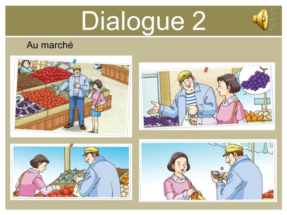Dialogue 2 Au marché
