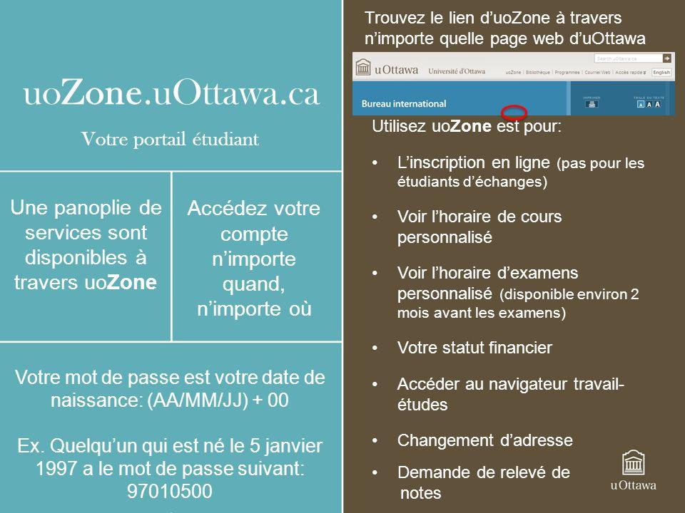 uoZone.uOttawa.ca Votre portail étudiant