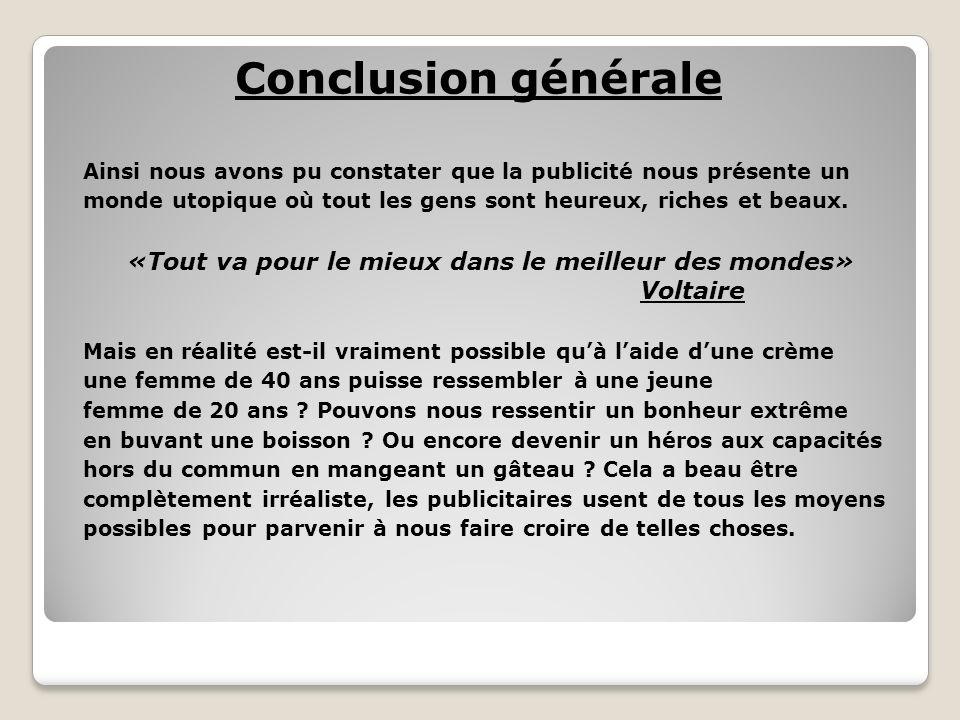 «Tout va pour le mieux dans le meilleur des mondes» Voltaire