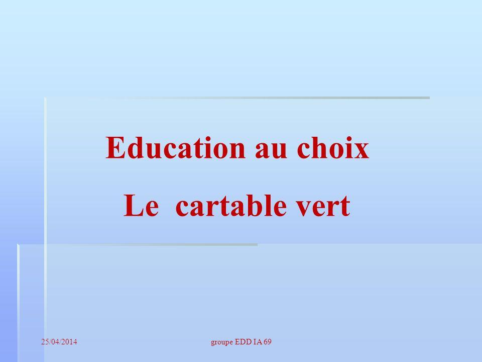 Education au choix Le cartable vert