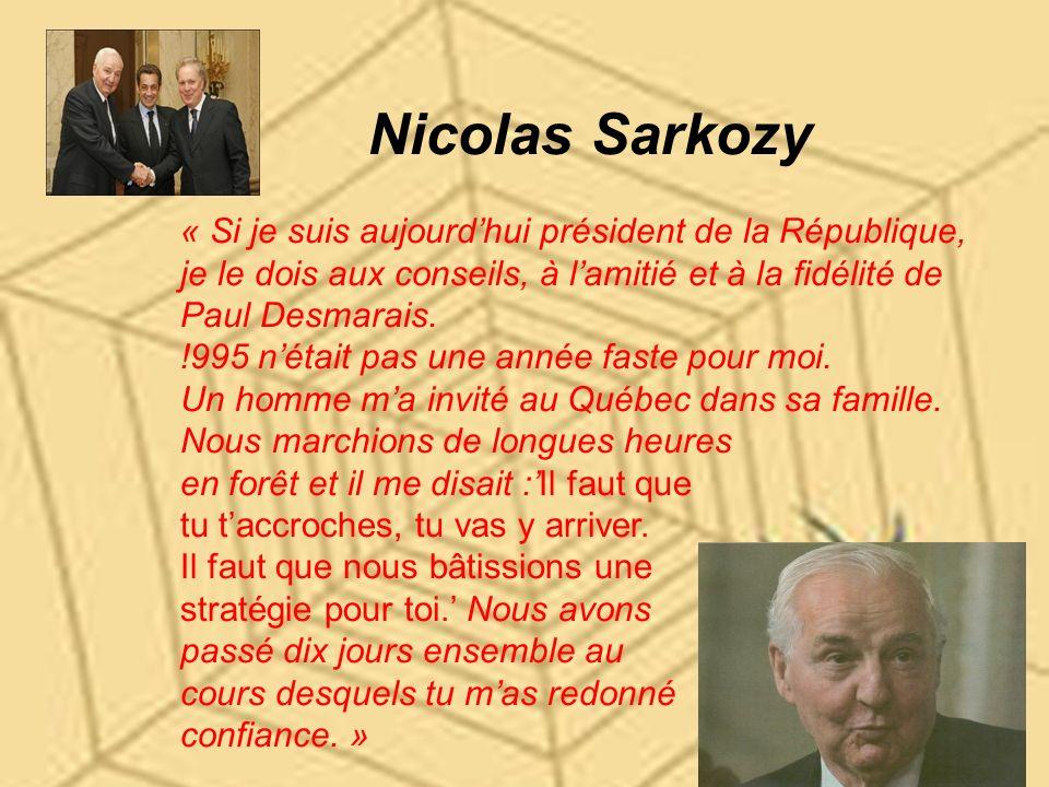 Nicolas Sarkozy « Si je suis aujourd'hui président de la République,