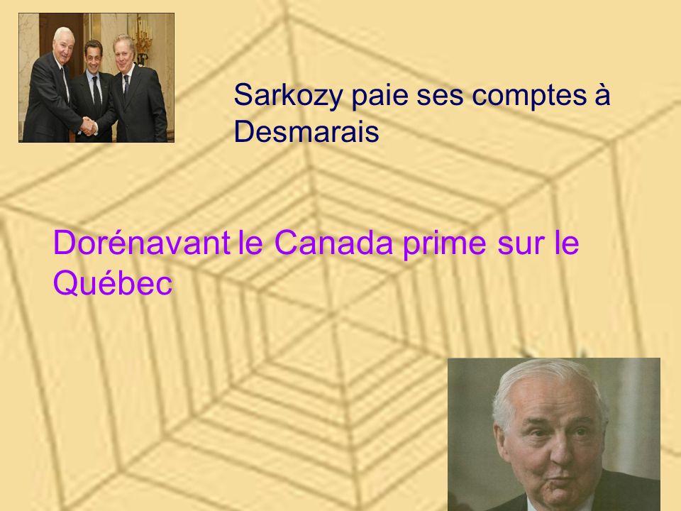 Dorénavant le Canada prime sur le Québec