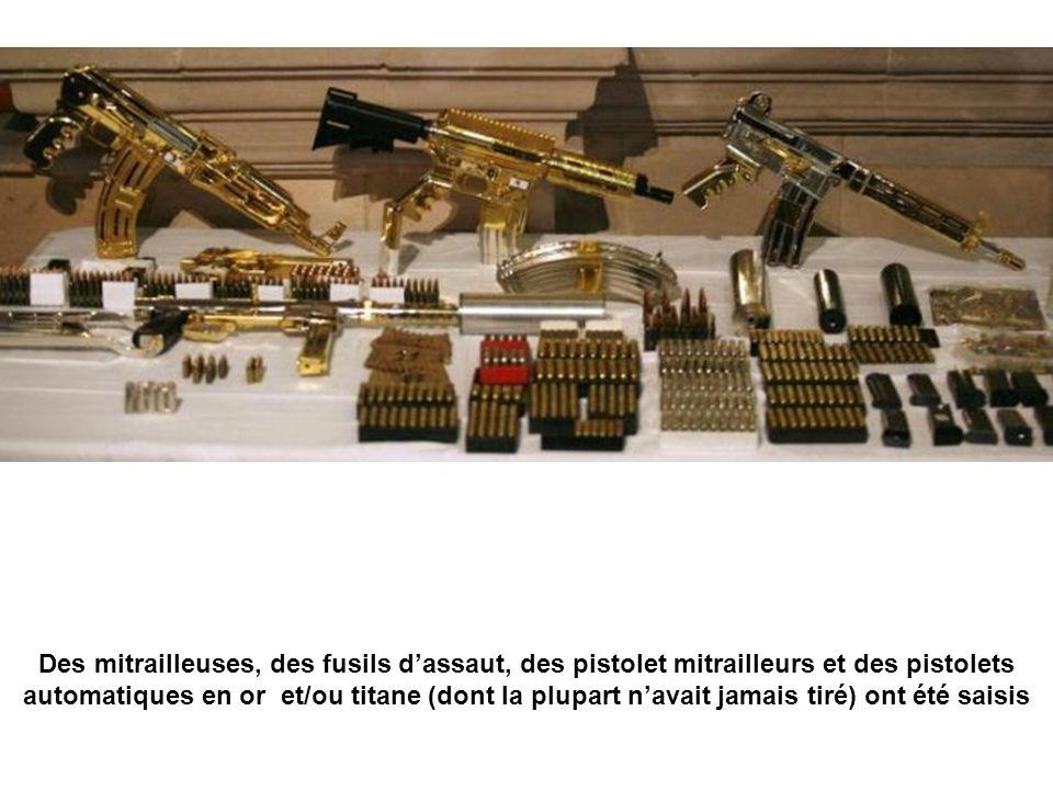 Des mitrailleuses, des fusils d'assaut, des pistolet mitrailleurs et des pistolets automatiques en or et/ou titane (dont la plupart n'avait jamais tiré) ont été saisis