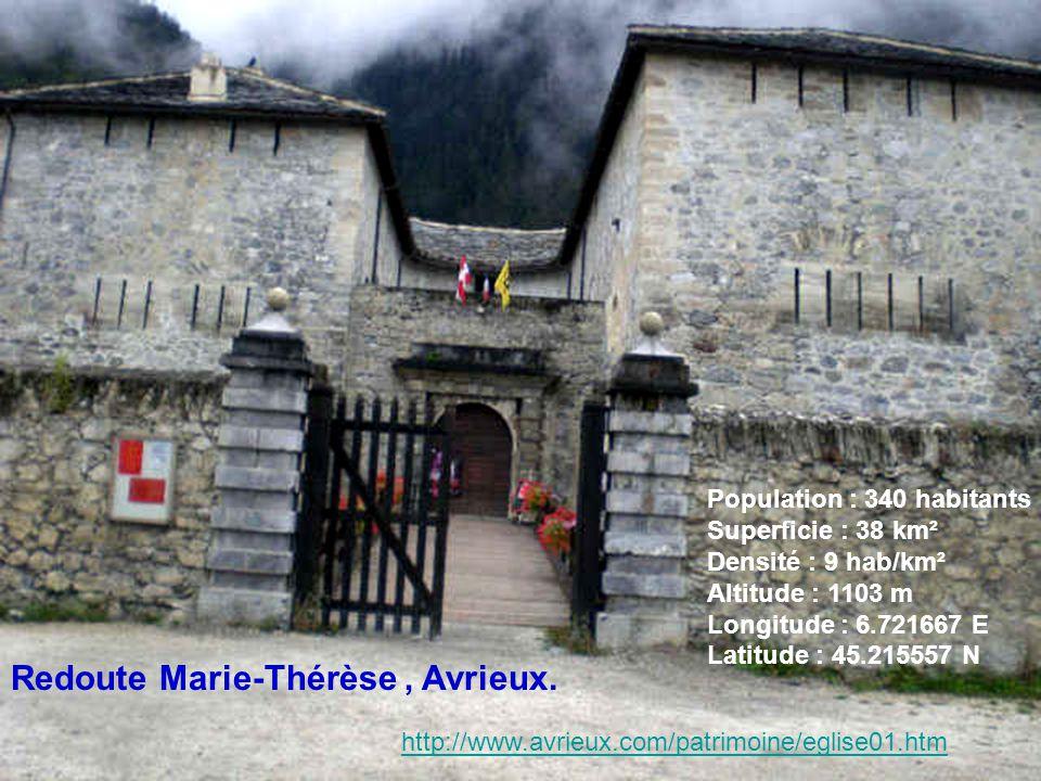 Redoute Marie-Thérèse , Avrieux.