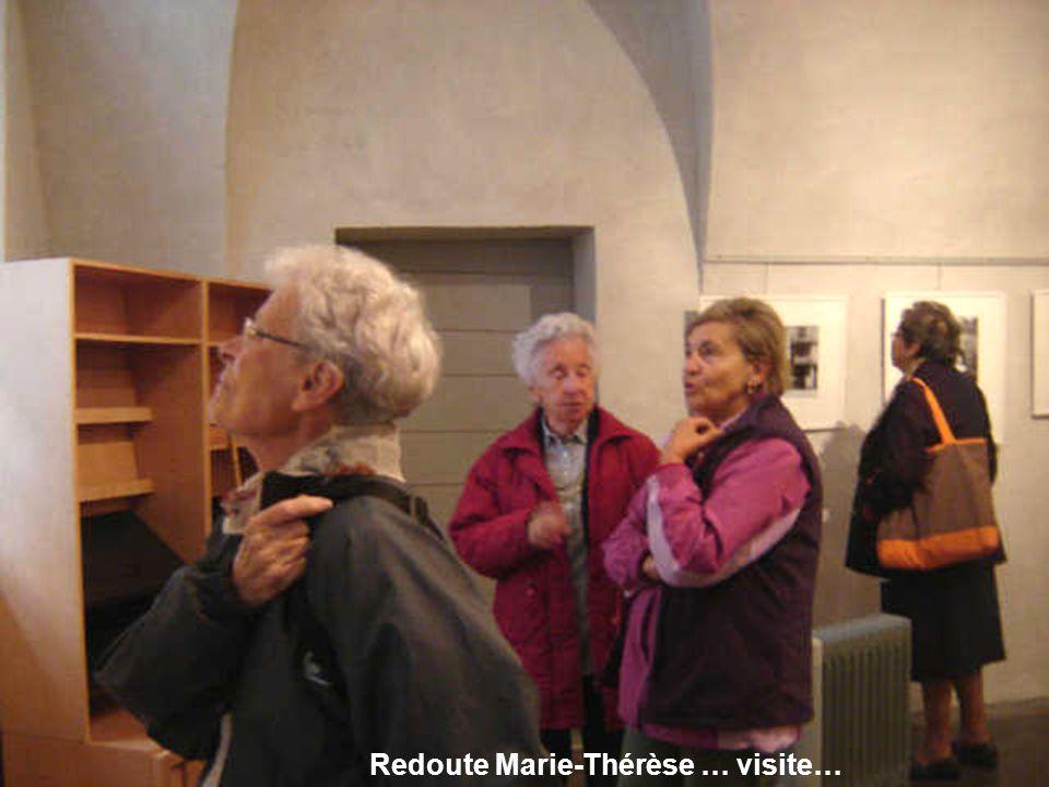 Redoute Marie-Thérèse … visite…