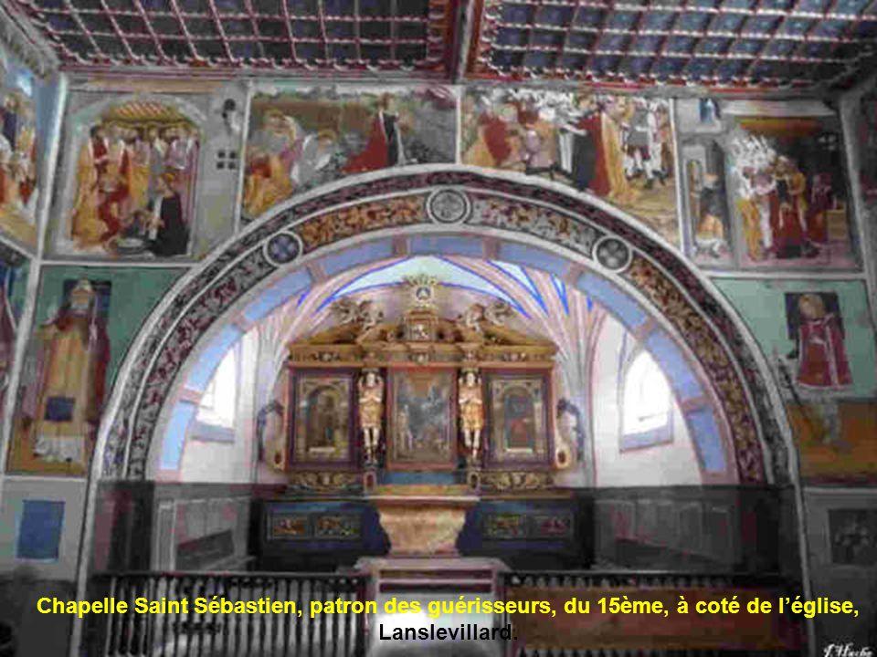 Chapelle Saint Sébastien, patron des guérisseurs, du 15ème, à coté de l'église, Lanslevillard.