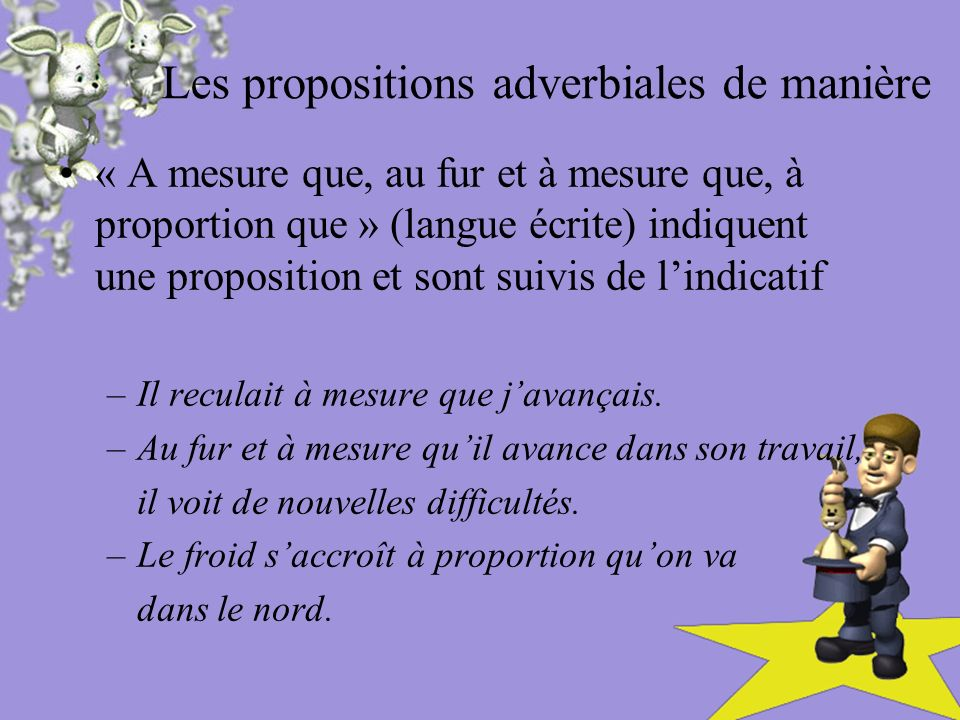 Les propositions adverbiales de manière