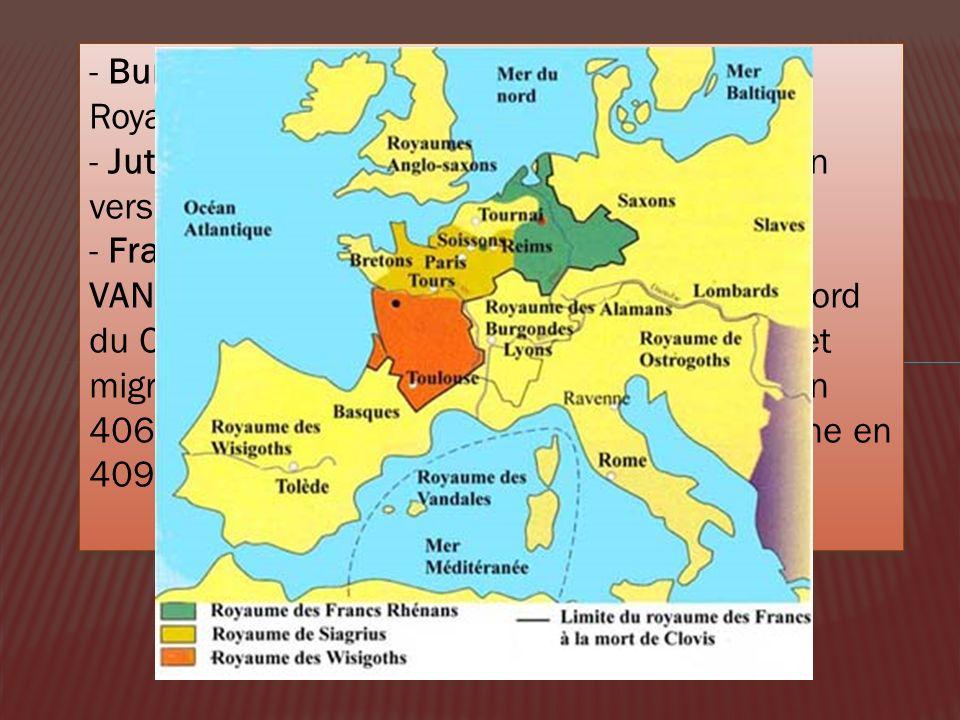 - Burgondes : Germains de l'Est