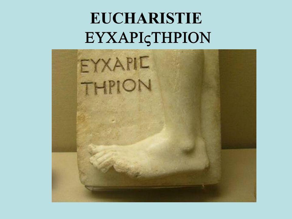 EUCHARISTIE EUCARIVTHRION