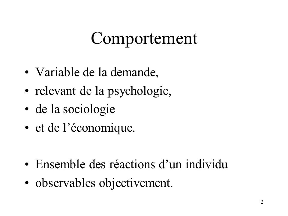 Comportement Variable de la demande, relevant de la psychologie,