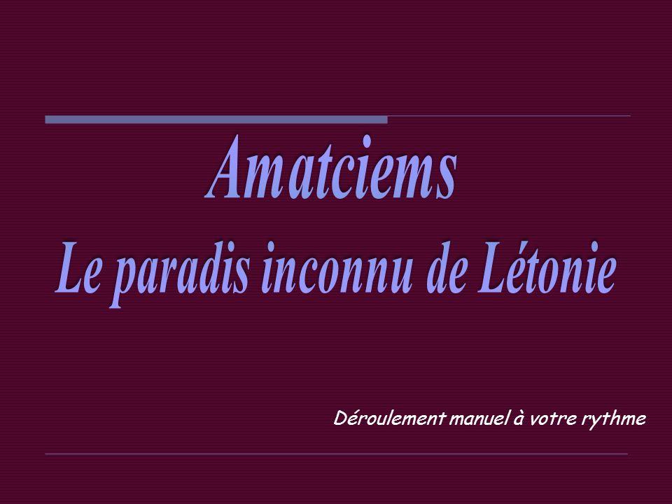 Le paradis inconnu de Létonie