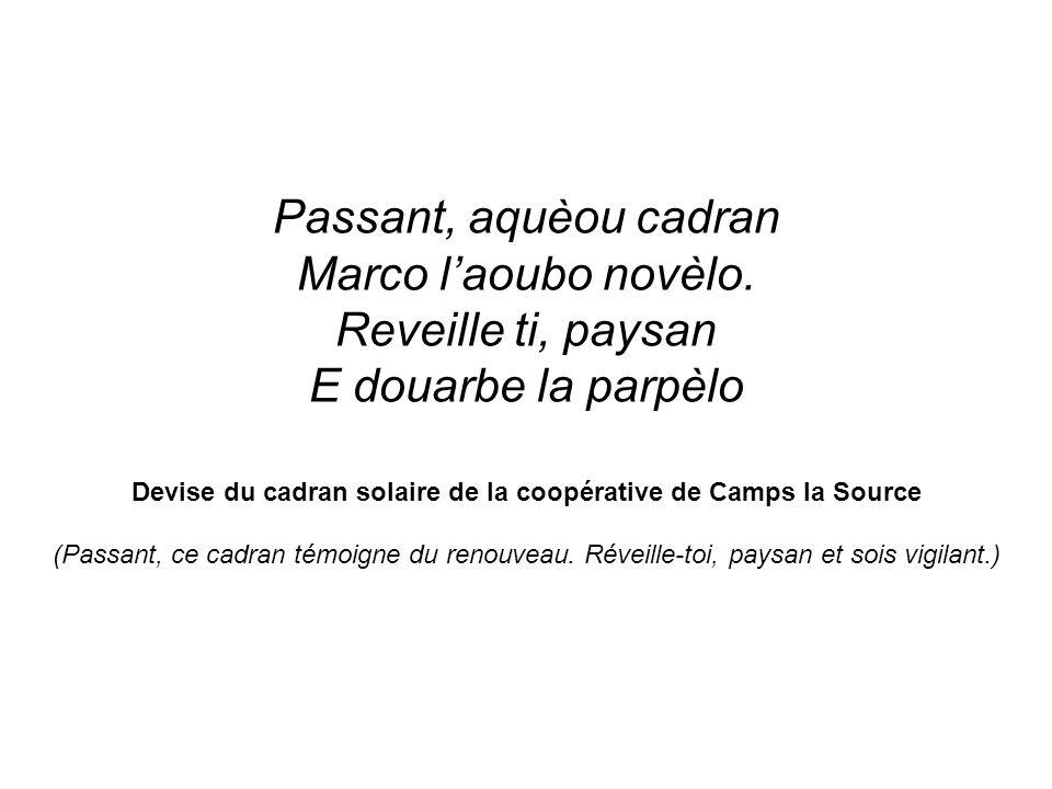 Devise du cadran solaire de la coopérative de Camps la Source