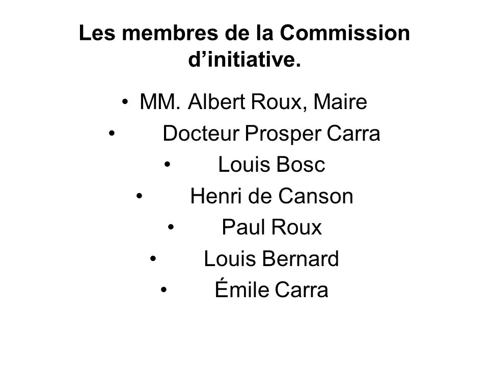 Les membres de la Commission d'initiative.