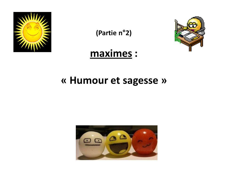 maximes : « Humour et sagesse »
