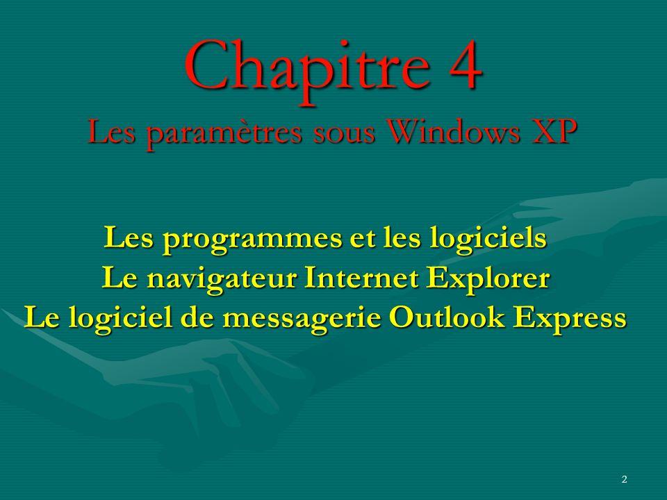 Chapitre 4 Les paramètres sous Windows XP
