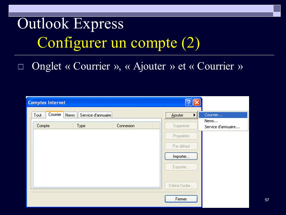 Outlook Express Configurer un compte (2)