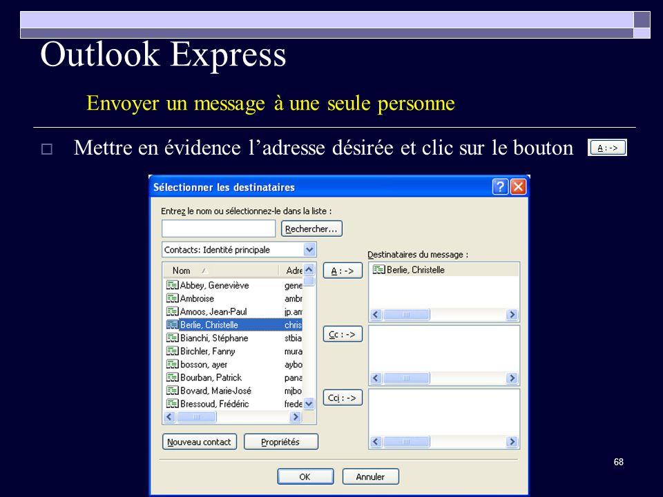 Outlook Express Envoyer un message à une seule personne