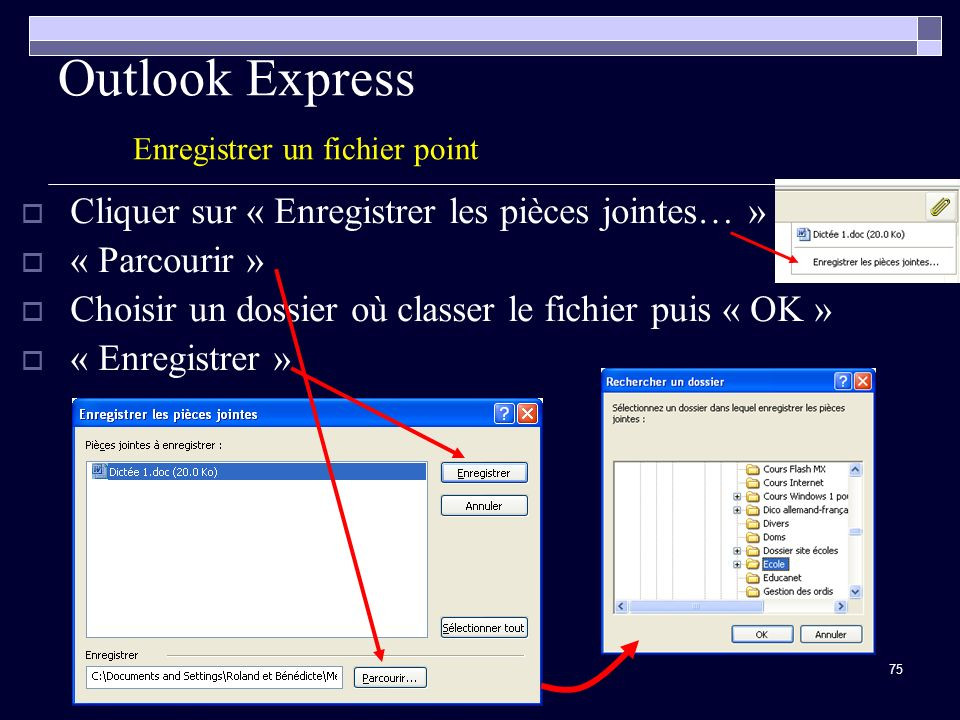 Outlook Express Enregistrer un fichier point