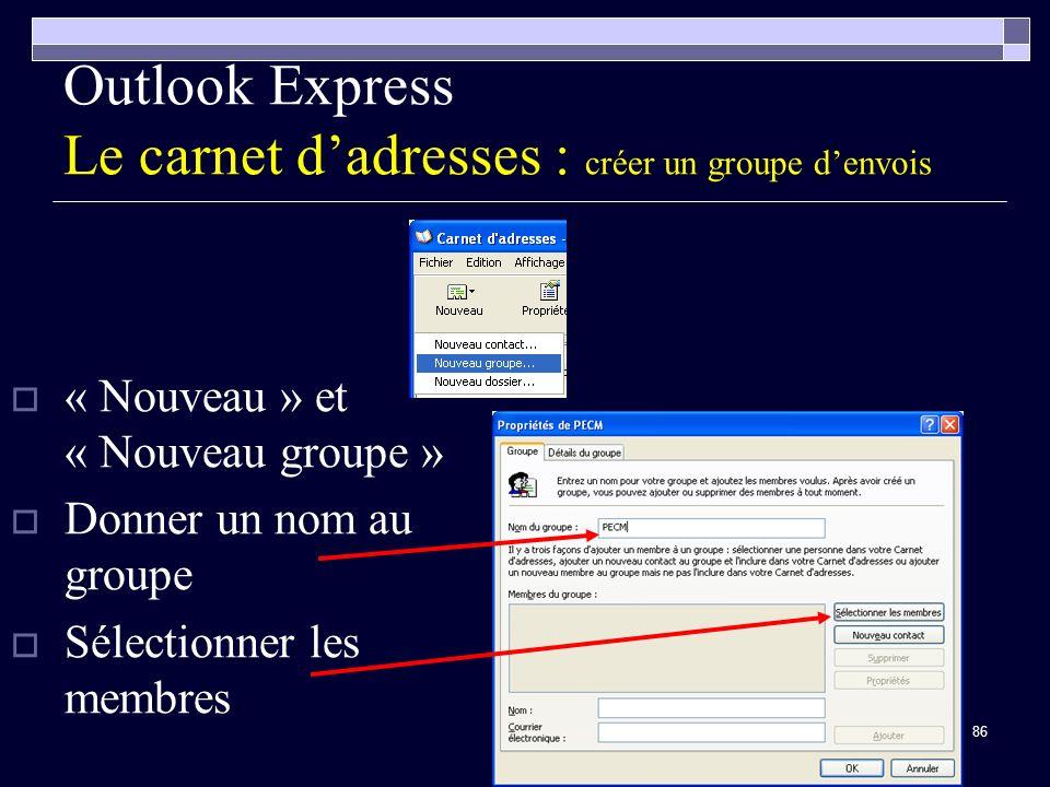 Outlook Express Le carnet d'adresses : créer un groupe d'envois