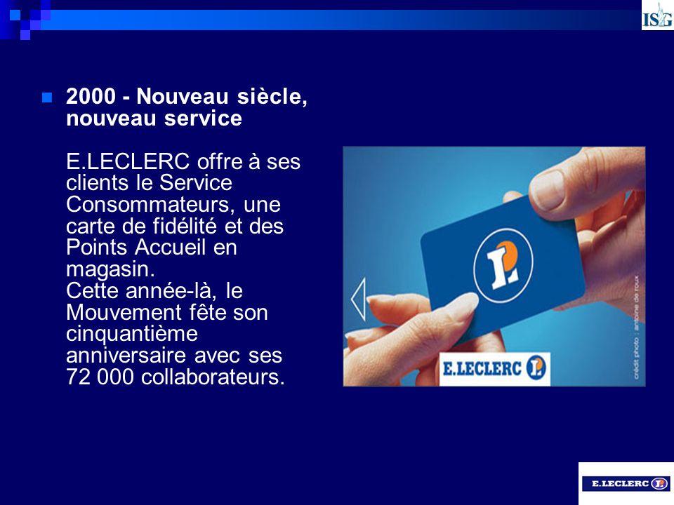 2000 - Nouveau siècle, nouveau service E