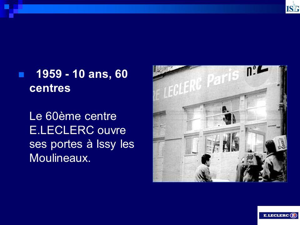 1959 - 10 ans, 60 centres Le 60ème centre E