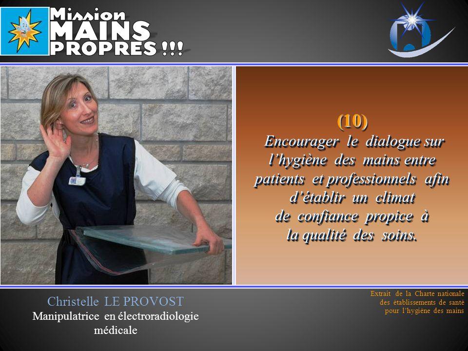 Christelle LE PROVOST Manipulatrice en électroradiologie médicale