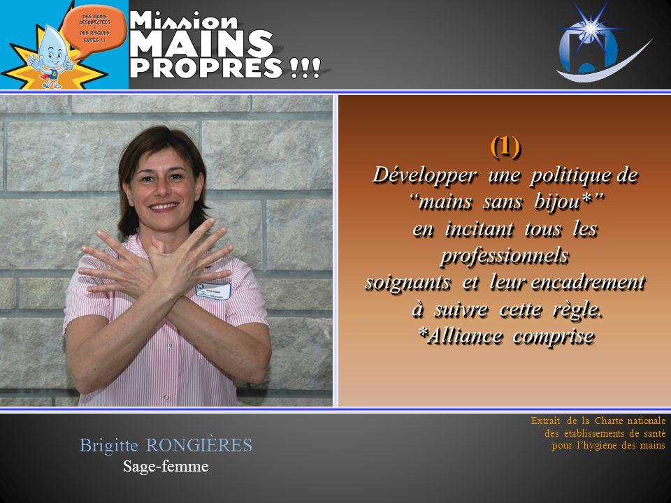 (1) Développer une politique de mains sans bijou