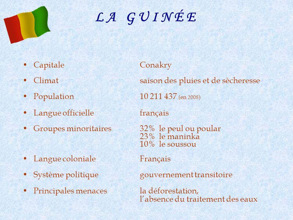 L A G U I N É E Capitale Conakry