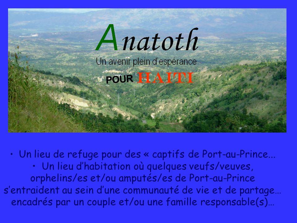 HAITI POUR. Un lieu de refuge pour des « captifs de Port-au-Prince...