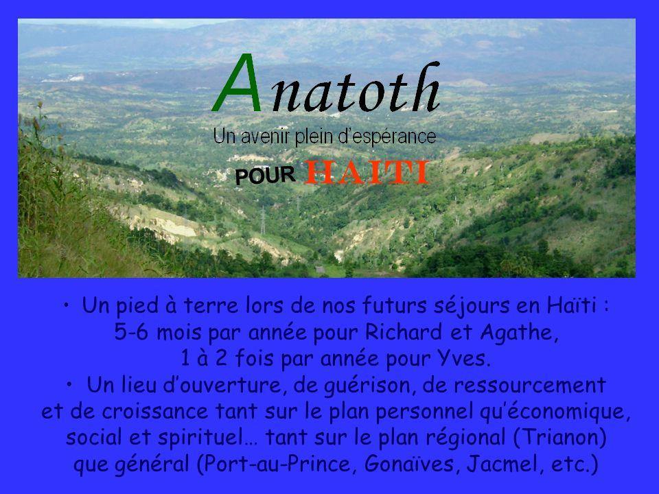 HAITI POUR 5-6 mois par année pour Richard et Agathe,