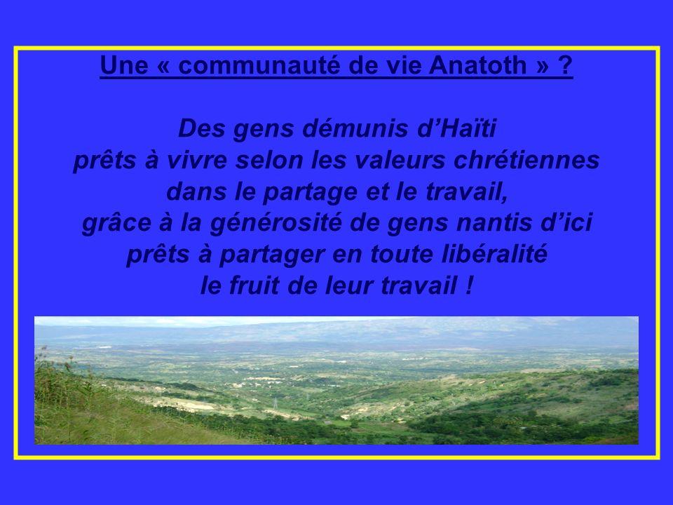 Une « communauté de vie Anatoth » Des gens démunis d'Haïti