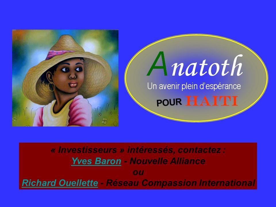 HAITI POUR « Investisseurs » intéressés, contactez :