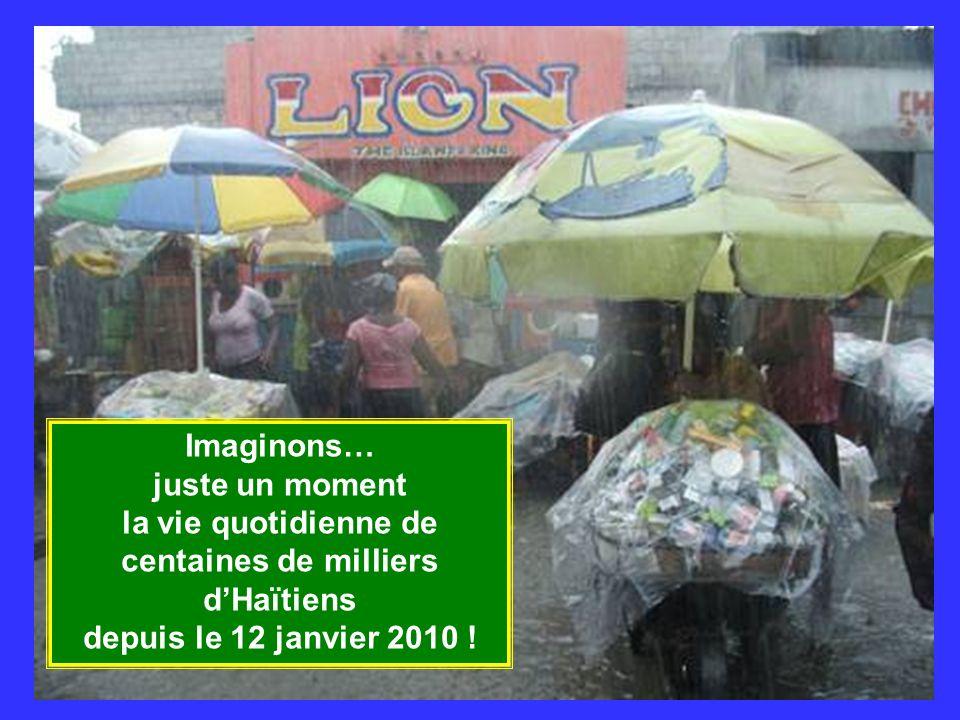 la vie quotidienne de centaines de milliers d'Haïtiens