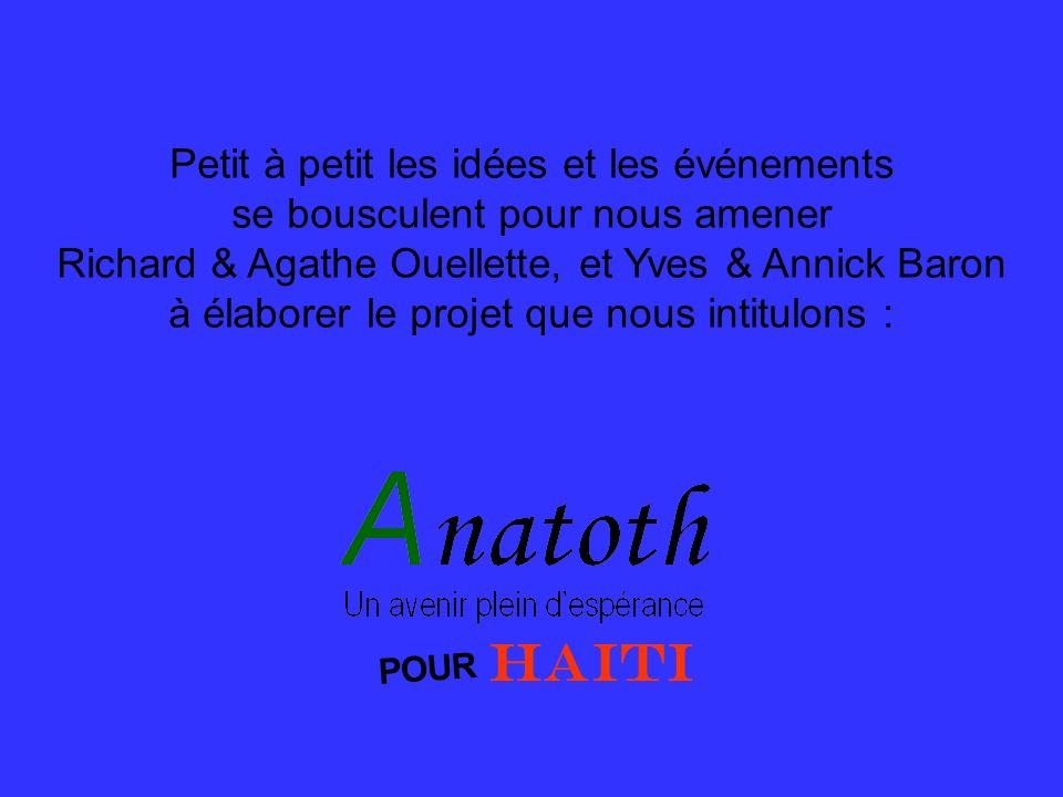 HAITI Petit à petit les idées et les événements