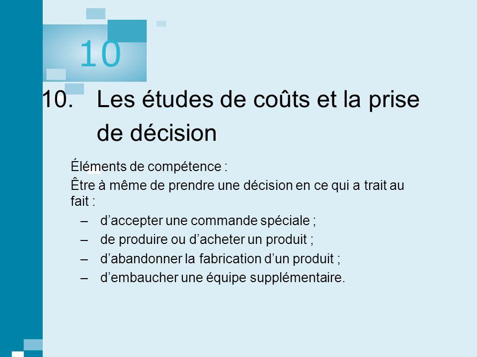 10. Les études de coûts et la prise de décision