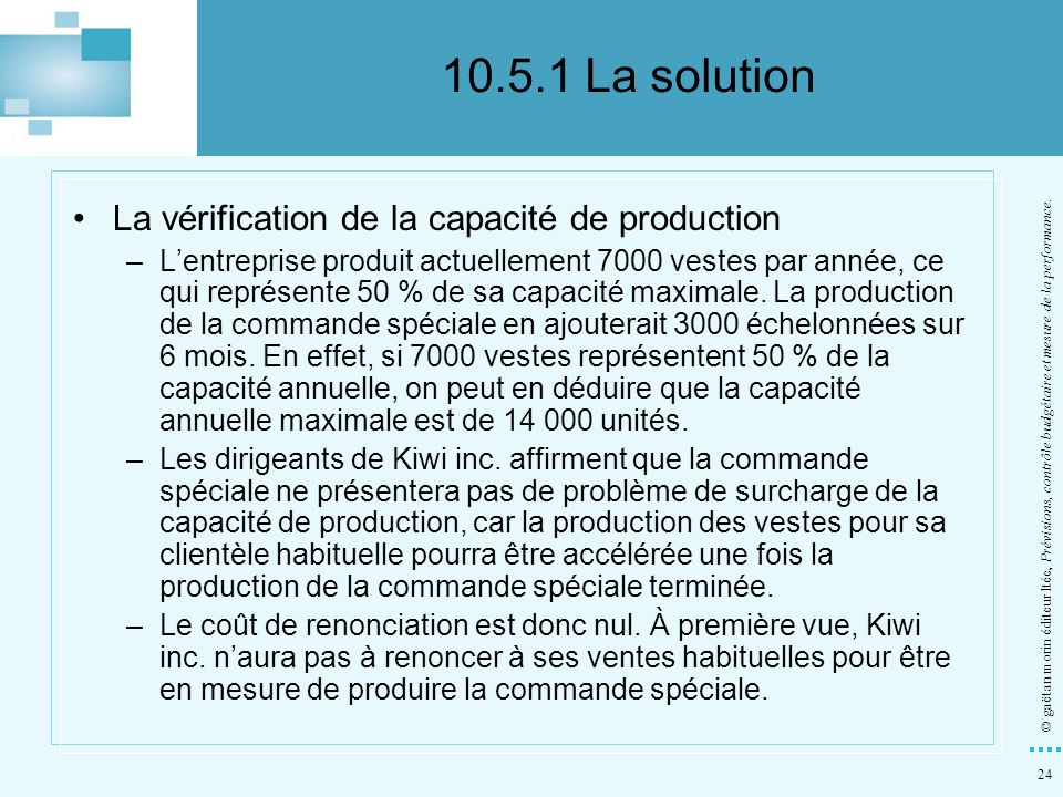 10.5.1 La solution La vérification de la capacité de production