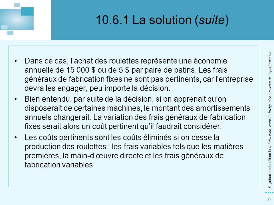 10.6.1 La solution (suite)