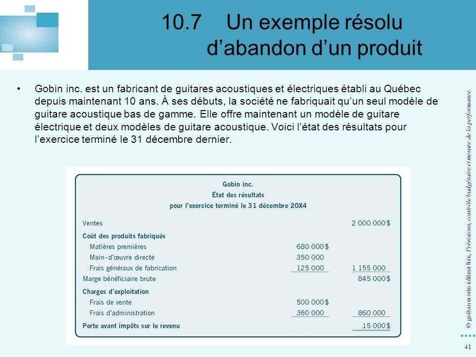 10.7 Un exemple résolu d'abandon d'un produit