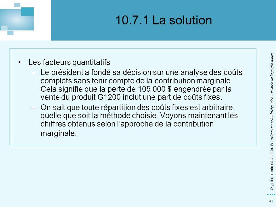 10.7.1 La solution Les facteurs quantitatifs