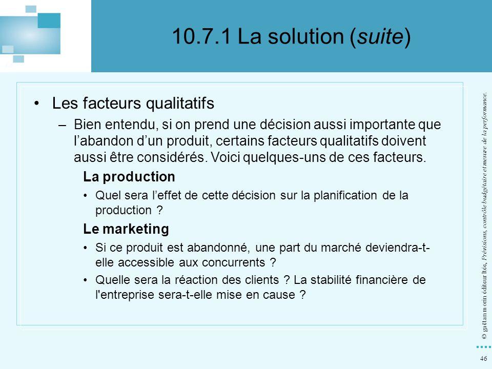 10.7.1 La solution (suite) Les facteurs qualitatifs