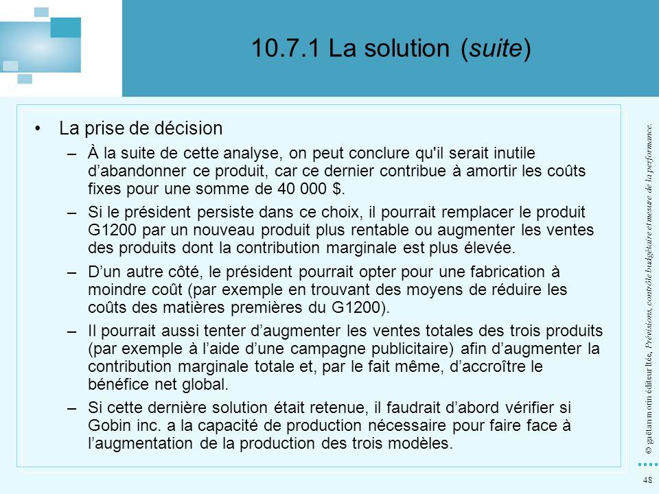 10.7.1 La solution (suite) La prise de décision